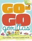 Go-Go Gorillas by Julia Durango (Hardback, 2010)