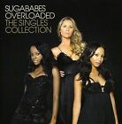 Overloaded: The Singles Collection by Sugababes (CD, Nov-2006, UMVD)