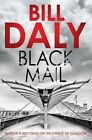 Black Mail by Bill Daly (Paperback, 2014)
