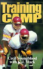 Training Camp by Cecil Youngblood (Paperback / softback, 2000)