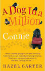 A Dog in a Million: My Life with Connie by Hazel Carter (Paperback, 2009)