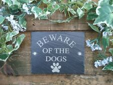 Beware Of The Dogs Slate Dog Plaque