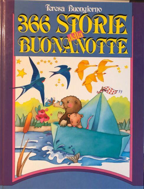 """LIBRO """"366 STORIE DELLA BUONANOTTE"""" TERESA BUONGIORNO"""