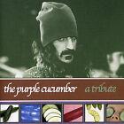 Purple Cucumber (Tribute To Frank Zappa) * by Purple Cucumber (CD, Dec-2003, Auditorium)