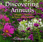 Discovering Annuals by Graham Rice (Hardback, 1999)