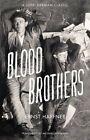 Blood Brothers by Ernst Haffner (Hardback, 2015)