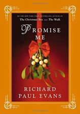 Promise Me by Richard Paul Evans (2010, Hardcover)