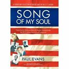 Song of My Soul 9780595711635 by Paul Fairfax Evans Hardcover