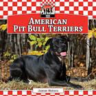 American Pit Bull Terriers by Joanne Mattern (Hardback, 2011)