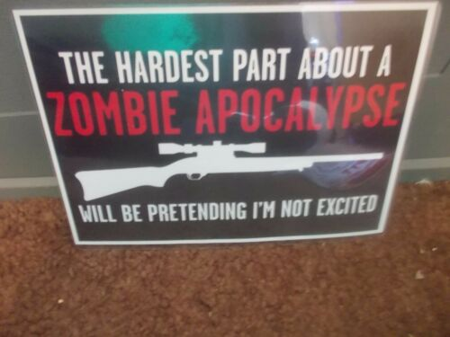 FUNNY A5 ZOMBIE  GUN SIGN