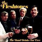 Flesthones - The Band Drinks Blue 7inch Vinyl LP Single