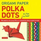 Origami Paper - Polka Dots 6  - 96 Sheets: It's Fun to Fold! (Tuttle Origami Paper) by Tuttle Publishing (Hardback, 2016)