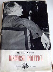 ALCIDE-DE-GASPERI-DISCORSI-POLITICI-VOLUME-1-CINQUE-LUNE-1956