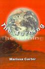 The Turning by Marissa Janine Carter (Paperback / softback, 2000)