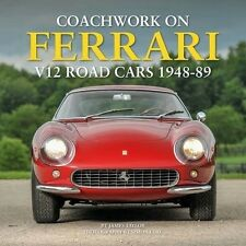 Coachwork on Ferrari V12 Road Cars 1948-89 (Design Bertone Zagato) Buch book