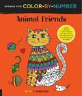 Brilliantly Vivid Color-by-Number: Animal Friends: Guided Coloring for Creative Relaxation-30 Original Designs + 4 Full-Color Bonus Prints-Easy Tear-Out Pages for Framing by F Sehnaz Bac (Paperback, 2016)