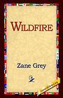 Wildfire by Zane Grey (Hardback, 2005)