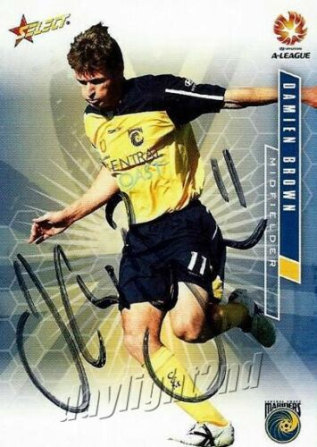 Signed 2007 2008 CENTRAL COAST MARINERS ALeague Card DAMIEN BROWN