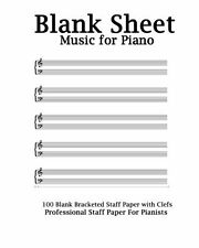 Blank Sheet Music For Piano: White Cover, Bracketed Staff Paper, Clefs Notebook,