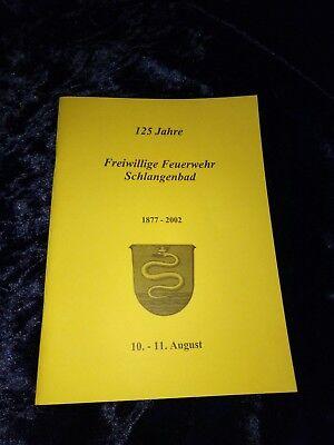 125 Jahre Freiwillige Feuerwehr Schlangenbad Anno 2002 GüNstige VerkäUfe