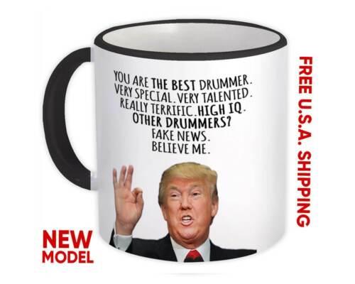 DRUMMER Gift Funny Trump Mug Best Drummer Birthday Christmas Jobs