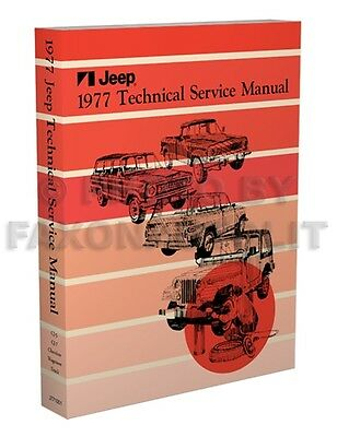 1977 Jeep Shop Manual CJ5 CJ7 Cherokee Wagoneer J10 J20 Lkw ...