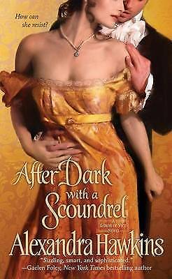 After Dark with a Scoundrel (Lords of Vice) by Hawkins, Alexandra, Acceptable Bo