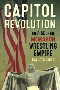 Capitol-Revolution-The-Rise-of-the-McMahon-Wrestling-Empire-Paperback-by-H
