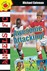 Awful Attacking! by Michael Coleman (Paperback, 2000)