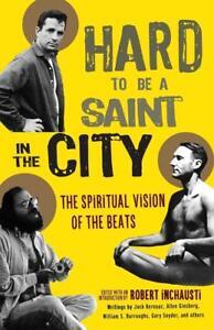 Hard-To-Be-A-Saint-In-The-City-von-Robert-Inchausti-2018-Taschenbuch