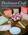 Parchment Craft by Janet Wilson (Paperback, 1995)