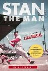 Stan the Man: The Life and Times of Stan Musial by Wayne Stewart (Paperback, 2014)