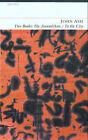 The Anatolikon: AND To the City by John Ash (Paperback, 2002)