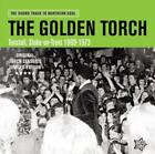 The Golden Torch/Tunstall,Stroke-On-Trent 1969-73 von Various Artists (2016)