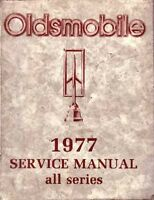 1977 Oldsmobile Cutlass 98 88 Omega Toronado Shop Service Repair Manual Guide OE