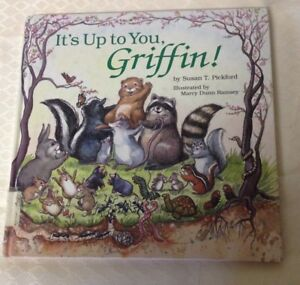 It-039-s-up-to-You-Griffin-by-Susan-T-Pickford-2009-Hardcover