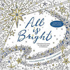 All Is Bright: A Devotional Journey to Color Your Way to Christmas by Nancy Guthrie (Paperback / softback, 2016)