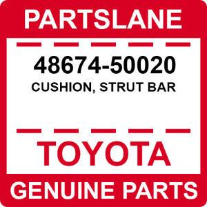 STRUT BAR 48674-50020 TOYOTA GENUINE 4867450020 CUSHION