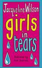 Girls in Tears by Jacqueline Wilson (Paperback, 2003)