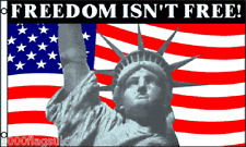 Freedom Isn't Free Statue of Liberty USA United States of America 5'x3' Flag !