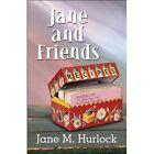 Jane and Friends Hurlock America Star Books Paperback / Softback 9781448989416