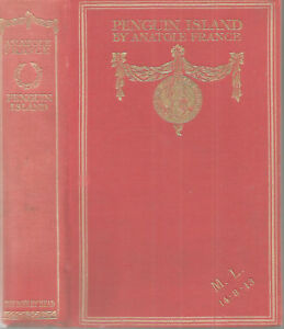 PENGUIN-ISLAND-by-Anatole-France-1909-Hc-1st-Translation-by-Evans-GILT-HARDCOVER