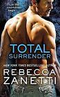 Total Surrender by Rebecca Zanetti (CD-Audio, 2015)
