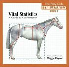Vital Statistics a Guide to Conformation Stablemates 1st Class Post