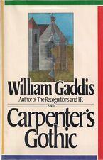 """WILLIAM GADDIS """"Carpenter's Gothic"""" (1985) SIGNED FIRST EDITION Quite RARE"""