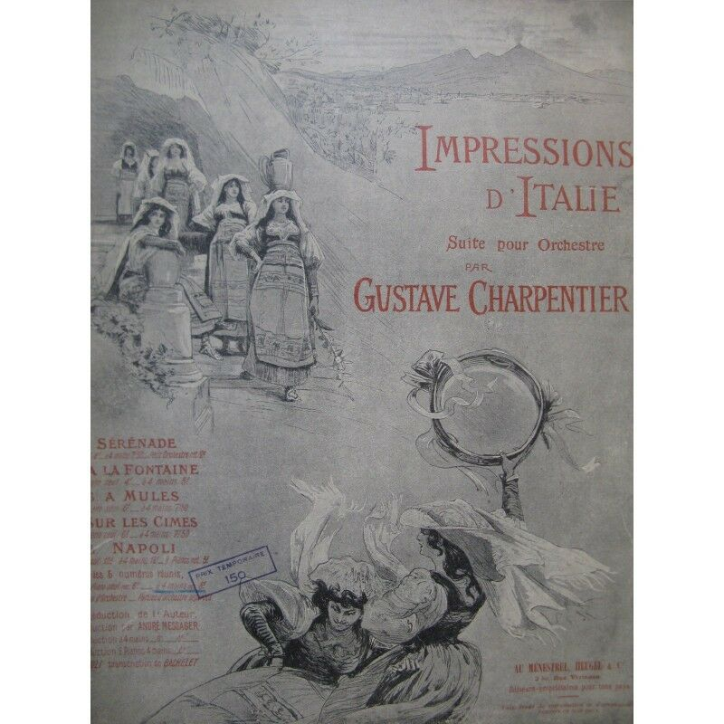 CHARPENTIER Gustave Impressions d'Italie Suite Piano 4 mains 1942 partition shee