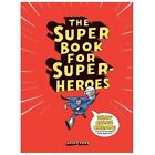 The Super Book for Super-Heroes by Jason Ford (2013, Paperback)