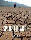 Splinterlands by Haymarket Books (Paperback, 2016)