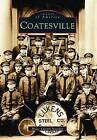 Coatesville by Bruce Edward Mowday (Paperback / softback, 2003)