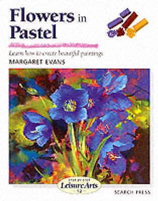 1 of 1 - Flowers in Pastel by Margaret Evans NEW Art Instruction Learn to Draw Book